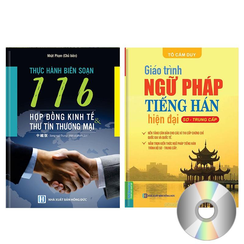 Combo 2 sách song ngữ: 116 Hợp đồng kinh tế thư tín thương mại + GT Ngữ pháp tiếng Hán + DVD quà tặn