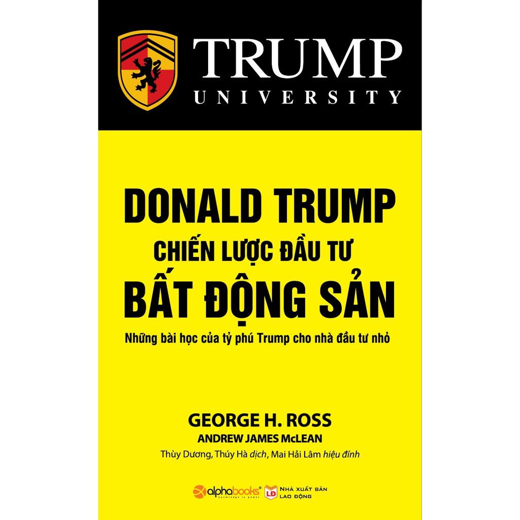 Sách - Donald Trump Chiến Lược Đầu Tư Bất Động Sản (Tb)
