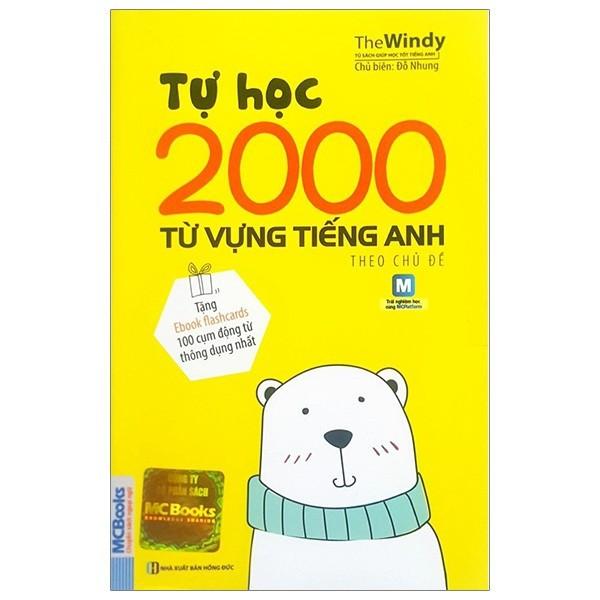 Cuốn sách Tự Học 2000 Từ Vựng Tiếng Anh Theo Chủ Đề - Tác giả: The Windy