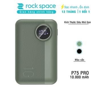 Pin sạc dự phòng mini chính hãng Rockspace P75 pro dung lượng thực 10000mAh dành cho iphone, Samsung