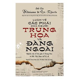 Sách - Luận về các phái của người Trung Hoa và Đàng ngoài (Tái bản 2018) thumbnail