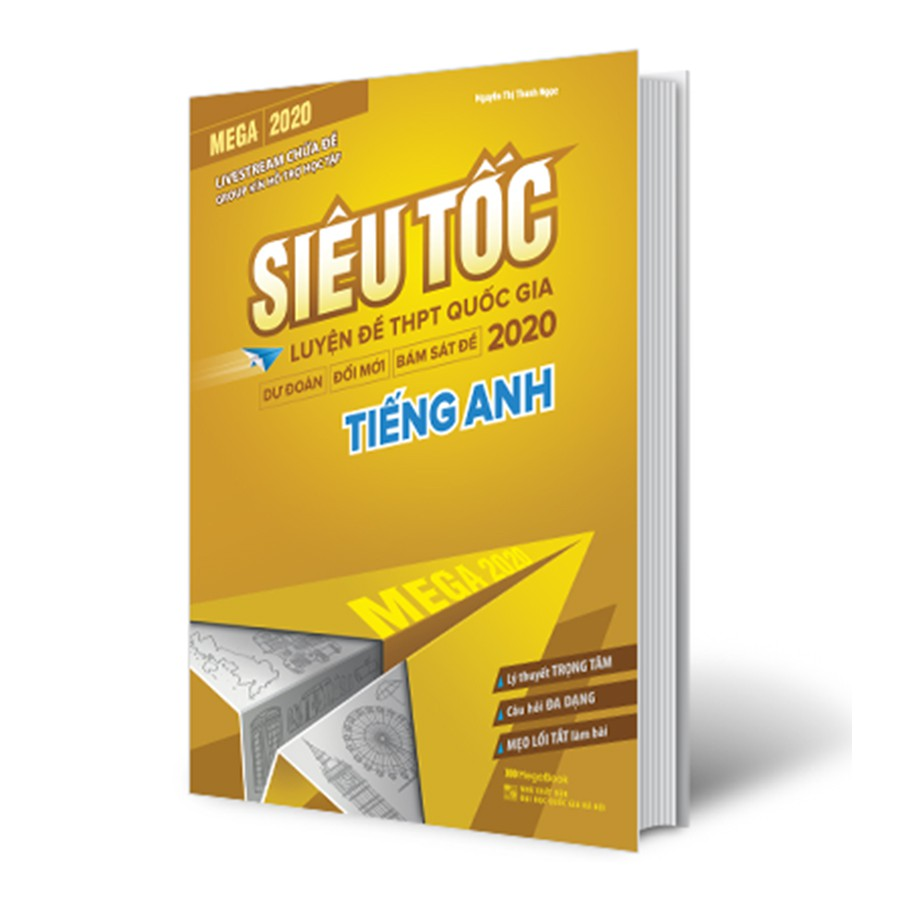 Sách Mega 2020 - siêu tốc luyện đề THPT Quốc gia 2020 Tiếng Anh