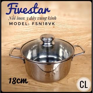 Nồi Fivestar inox 3 đáy 430 đun từ nắp kính 18invk/20invk/24invk