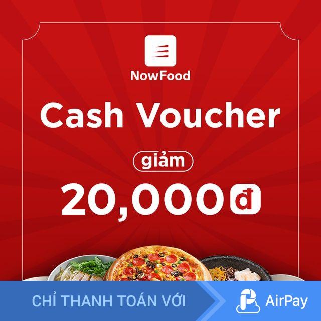 Toàn Quốc [E-Voucher] NOW - Giảm 20.000đ đặt món trên Now – Độc quyền tại Shopee – Chỉ thanh toán với AirPay