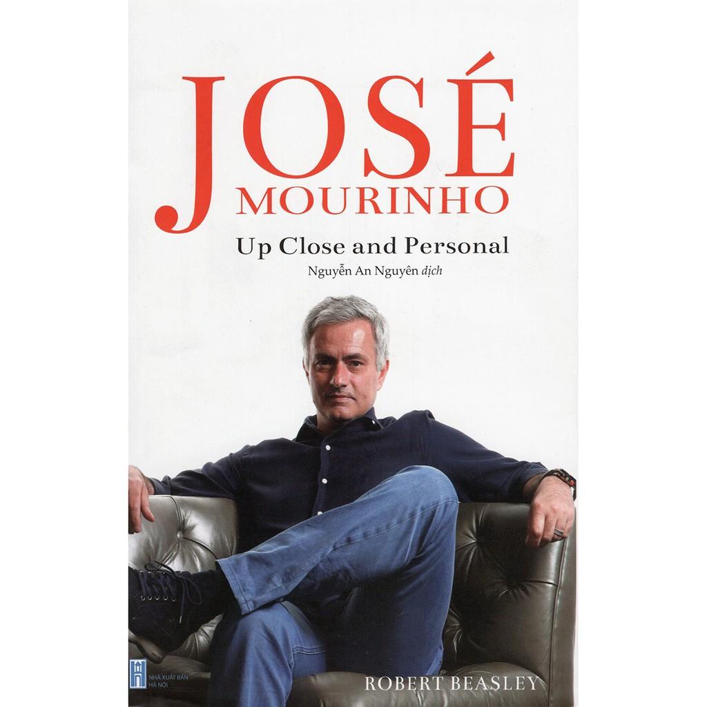 [ Sách ] José Mourinho - Up Close And Personal