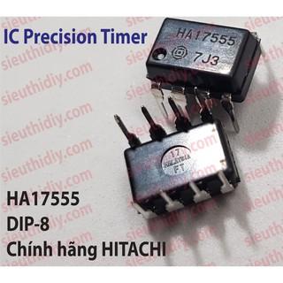 IC Precision Timer HA17555 chính hãng HITACHI DIP-8