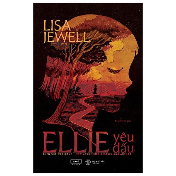 Sách - Ellie Yêu Dấu ( Cuốn tiểu thuyết trinh thám bán chạy số 1 theo tờ New York Times)