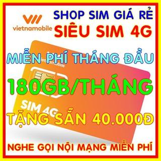 Siêu Sim 4G Vietnamobile có 180Gb/Tháng Miễn phí sẵn tháng đầu + Tặng Sẵn 40.000đ + Nghe Gọi Nội Mạng Miễn Phí