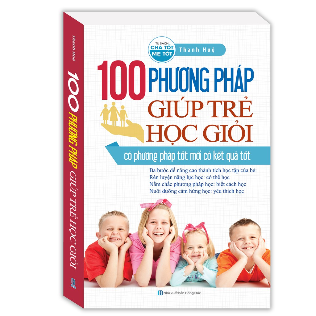 Sách - 100 phương pháp giúp trẻ học giỏi (bìa mềm)