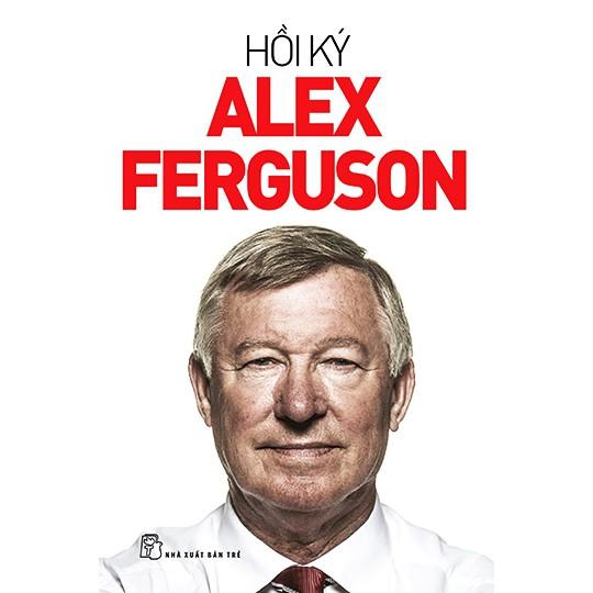 Sách: Hồi ký Alex Ferguson