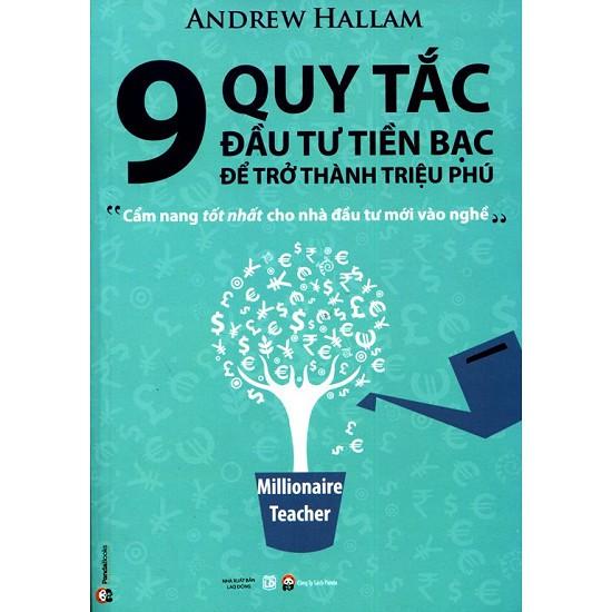Sách - 9 Quy Tắc Đầu Tư Tiền Bạc Để Trở Thành Triệu Phú - 8935077031423
