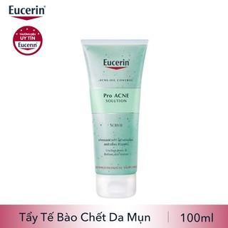 Eucerin Pro ACNE Solution Scrub: Gel Tẩy Da Chết Da Mụn (100 ml)