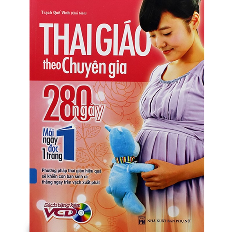 Sách - Thai Giáo Theo Chuyên Gia - 280 Ngày - Mỗi Ngày Đọc Một Trang (Kèm Đĩa)