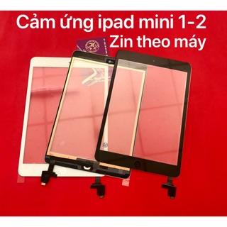 Cảm ứng ipad mini 1-2 có ic zin theo máy-mới 100%