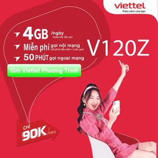 {FREE 30 NGÀY}Sim Viettel 4G gói V90 mới {V120Z} 120GB/Tháng {4GB/Ngày} miễn phí gọi nội mạng