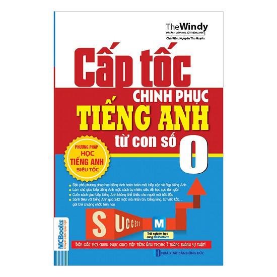 Sách -Cấp Tốc Chinh Phục Tiếng Anh Từ Con Số 0 - 3459033 , 1162086616 , 322_1162086616 , 60000 , Sach-Cap-Toc-Chinh-Phuc-Tieng-Anh-Tu-Con-So-0-322_1162086616 , shopee.vn , Sách -Cấp Tốc Chinh Phục Tiếng Anh Từ Con Số 0