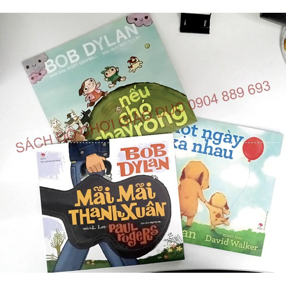 Sách tranh ca từ Bob Dylan - Bộ 3 cuốn (Mãi mãi thanh xuân, Nếu chó chạy rông, Một ngày xa nhau) - 2671593 , 957342214 , 322_957342214 , 135000 , Sach-tranh-ca-tu-Bob-Dylan-Bo-3-cuon-Mai-mai-thanh-xuan-Neu-cho-chay-rong-Mot-ngay-xa-nhau-322_957342214 , shopee.vn , Sách tranh ca từ Bob Dylan - Bộ 3 cuốn (Mãi mãi thanh xuân, Nếu chó chạy rông, Một n
