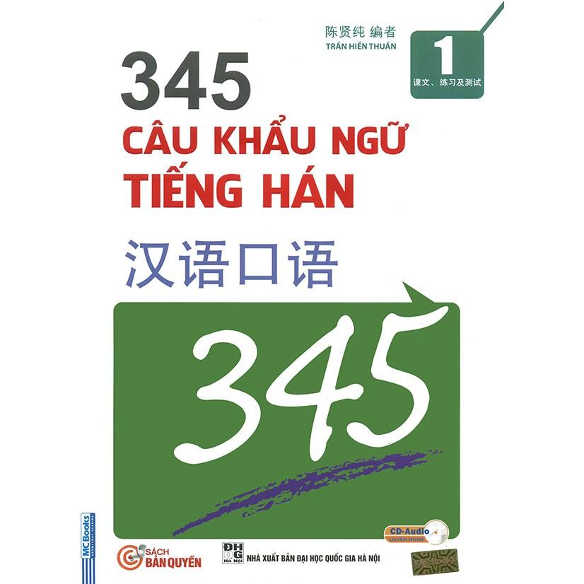 345 Câu khẩu ngữ tiếng Hán tập 1 (kèm CD)