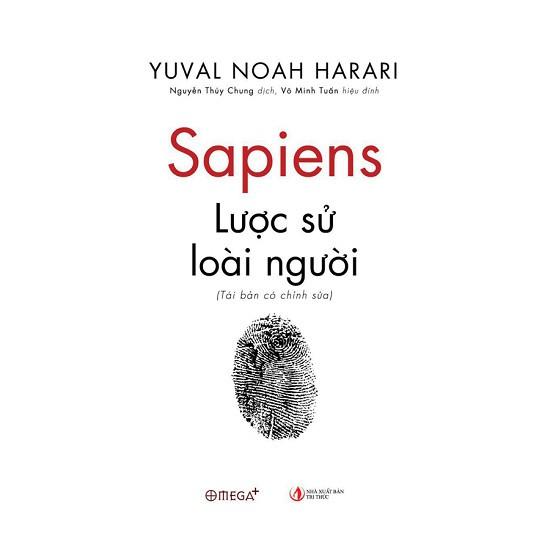 [ Sách ] Sapiens: Lược Sử Loài Người (Tái Bản Có Chỉnh Sửa)