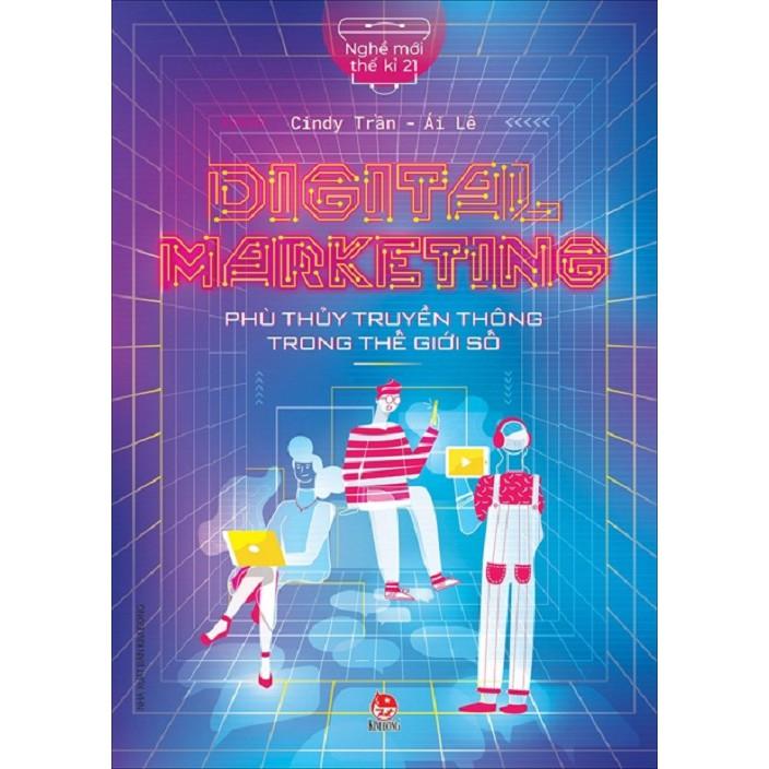 Sách - Digital marketing - Phù thủy truyển thông trong thế giới số