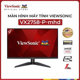 Màn hình Viewsonic VX2758-P-MHD (27 inch/FHD/LED/TN/144Hz/1ms/300 nits/DP+HDMI)
