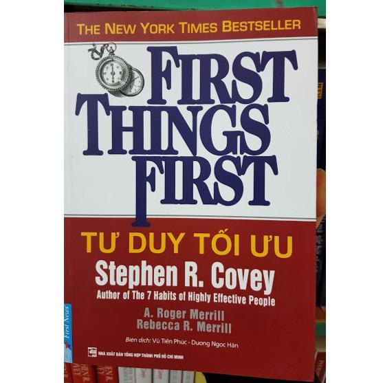 (Sách hay) Tư Duy Tối Ưu - First Thing First Stephen R.Covey