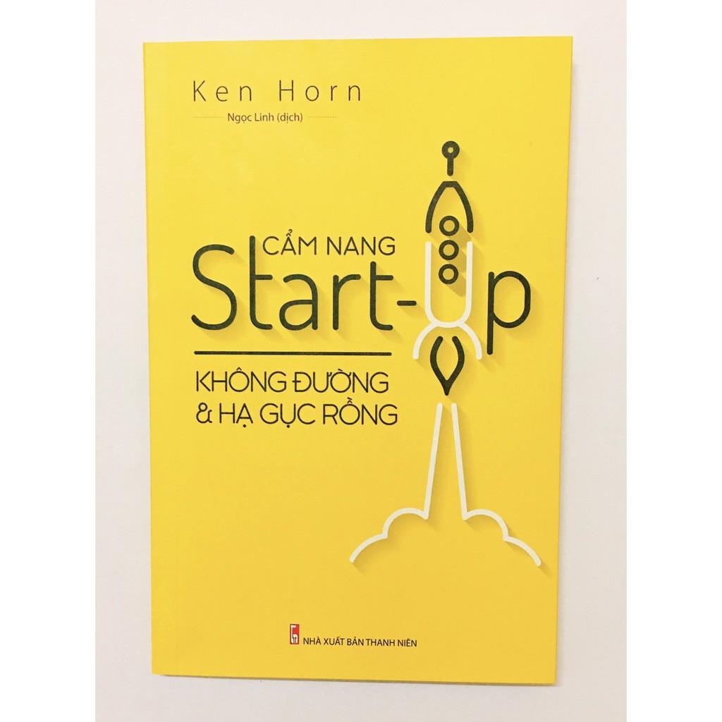 Sách: Cẩm Nang Star-up Không Đường Và Hạ Gục Rồng