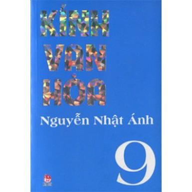 Truyện Dài - Kính Vạn Hoa (Bộ Dày 9 Tập) - Tập 9 - Nguyễn Nhật Ánh