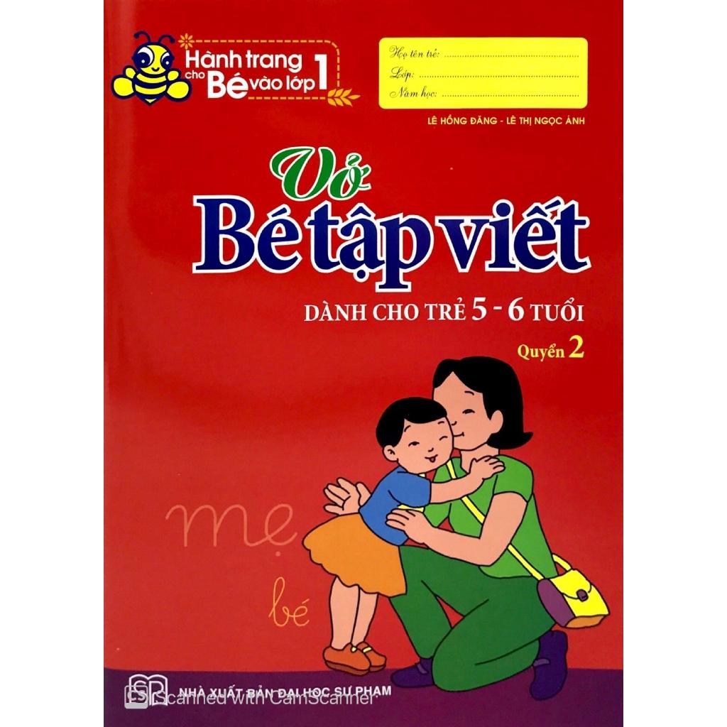 Sách - Hành Trang Cho Bé Vào Lớp 1 - Vở Bé Tập Viết - Dành Cho Trẻ 5-6 Tuổi (Quyển 2)