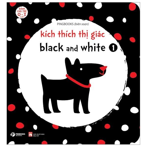 Sách - Kích Thích Thị Giác Black And White 1