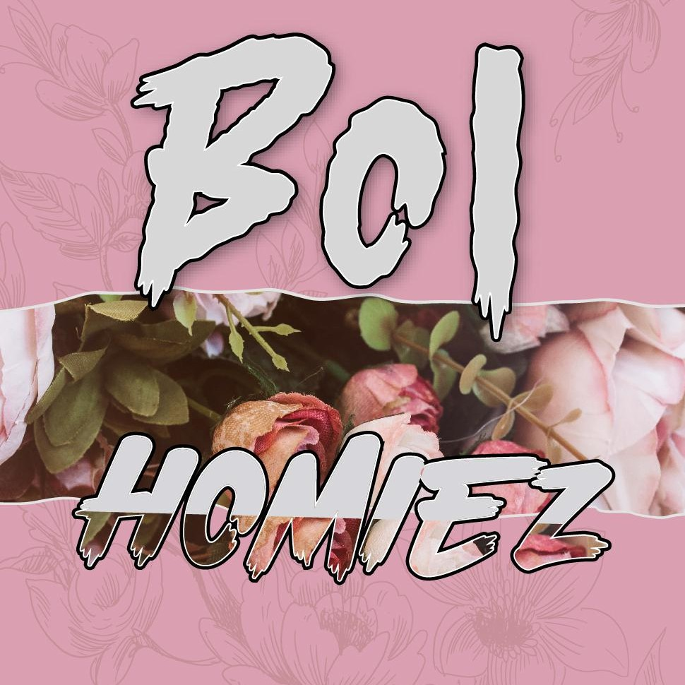 Boi Homiez