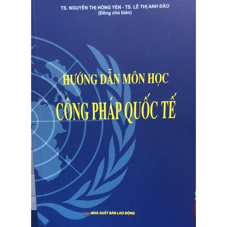 Sách hướng dẫn môn học công pháp quốc tế