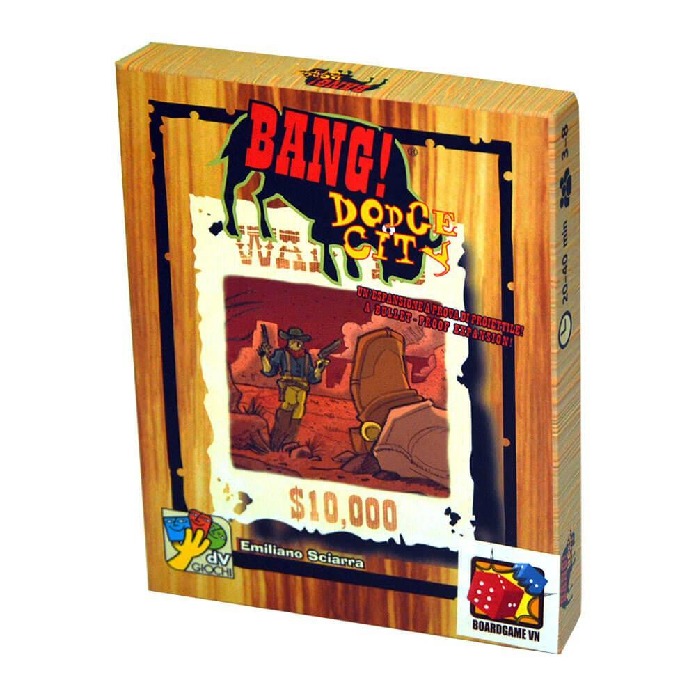 Bài Bang Dodge City - Bản Mở Rộng Việt Hoá Nfull box
