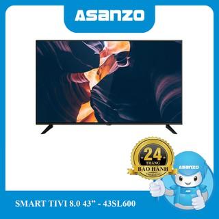 Tivi Smart Asanzo Viền Mỏng 43″ – 43SL600