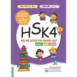Sách - Bộ đề luyện thi năng lực Hán Ngữ HSK4 - Tuyển tập đề thi mẫu