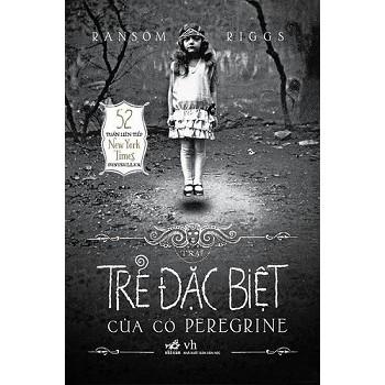 Sách Giả Tưởng Kinh Dị - Trại Trẻ Đặc Biệt Của Cô Peregrine
