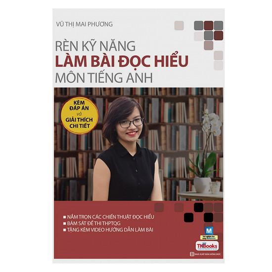 Sách Rèn Luyện Kỹ Năng Làm Bài Đọc Hiểu Môn Tiếng Anh phiên bản 2017 - Tác giả Mai Phương - 3462881 , 960869059 , 322_960869059 , 198000 , Sach-Ren-Luyen-Ky-Nang-Lam-Bai-Doc-Hieu-Mon-Tieng-Anh-phien-ban-2017-Tac-gia-Mai-Phuong-322_960869059 , shopee.vn , Sách Rèn Luyện Kỹ Năng Làm Bài Đọc Hiểu Môn Tiếng Anh phiên bản 2017 - Tác giả Mai Phươ