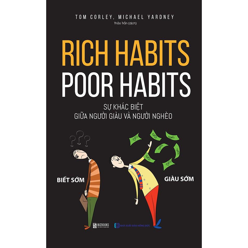 Sách - Rich Habits Poor Habits: Sự Khác Biệt Giữa Người Giàu Và Người Nghèo + tặng kèm Booksmart