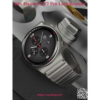 Dây Huawei GT2 Pro Link Bracelet - Thép Đúc Cao Cấp (Tặng Dán Màn Porsche)