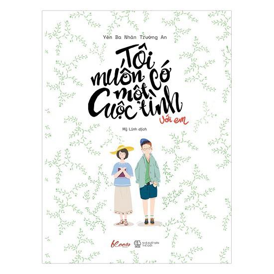 Sách - Tôi Muốn Có Một Cuộc Tình Với Em