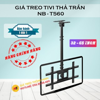 Giá Treo Tivi Thả Trần NB T560 32 - 43 - 50 - 55 - 65 Inch Treo - Giá Treo Tivi Trên Trần Nhà Đa Năng