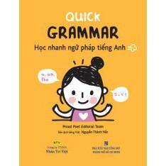 Quick Grammar – Học nhanh ngữ pháp tiếng Anh ( 198.000đ)