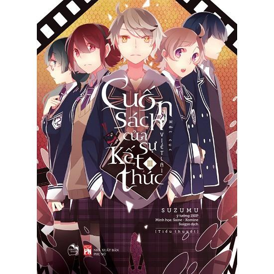 Light Novel - Cuốn Sách Của Sự Kết Thúc (Tập 3)