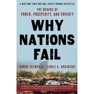 Sách Ngoại Văn - Why Nations Fail: The Origins Of Power, Prosperity, And Poverty