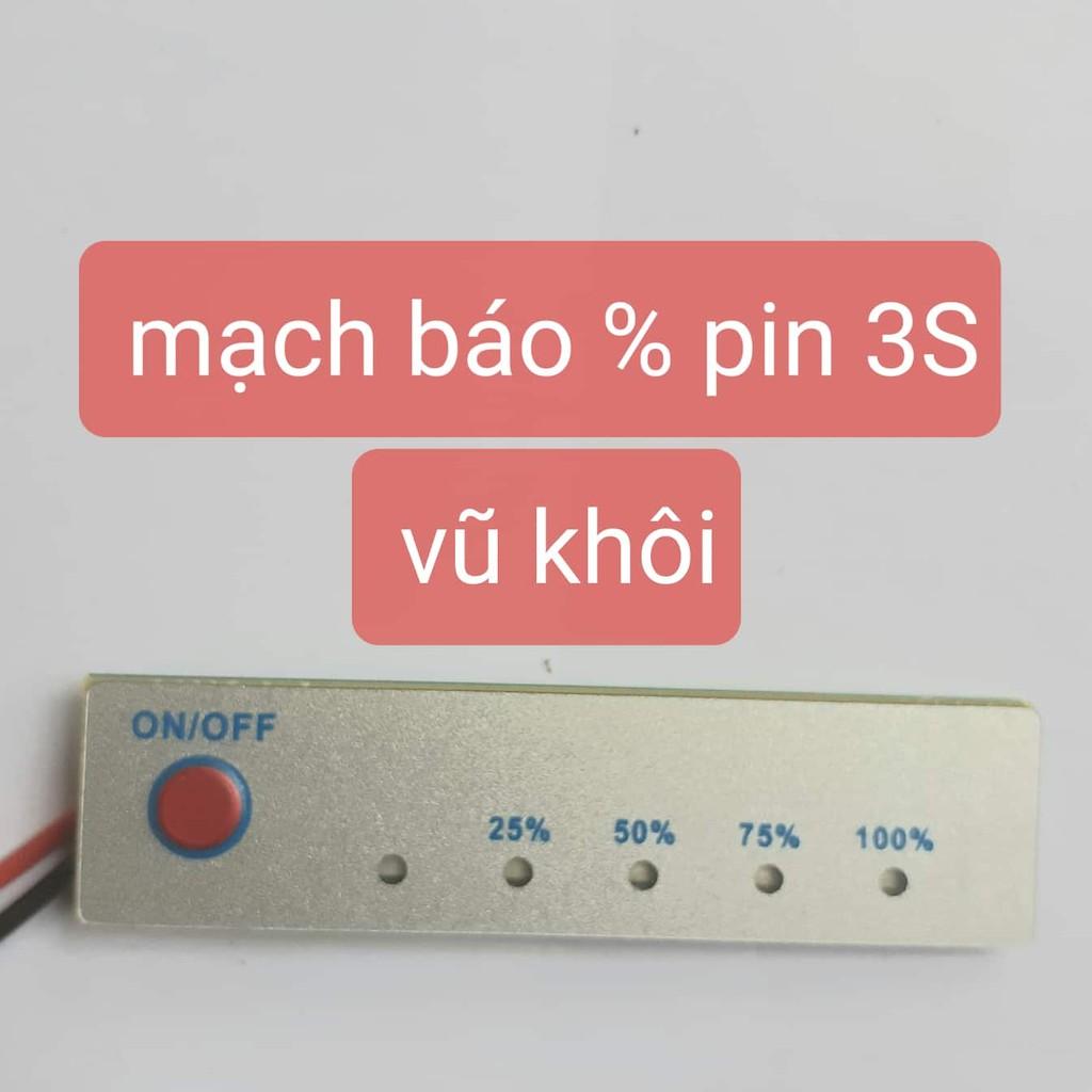 Mạch báo % khối Pin 3S