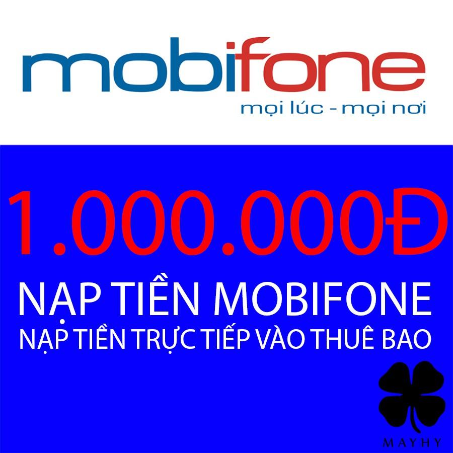 Nạp tiền trực tiếp Mobi mệnh giá 1.000.000