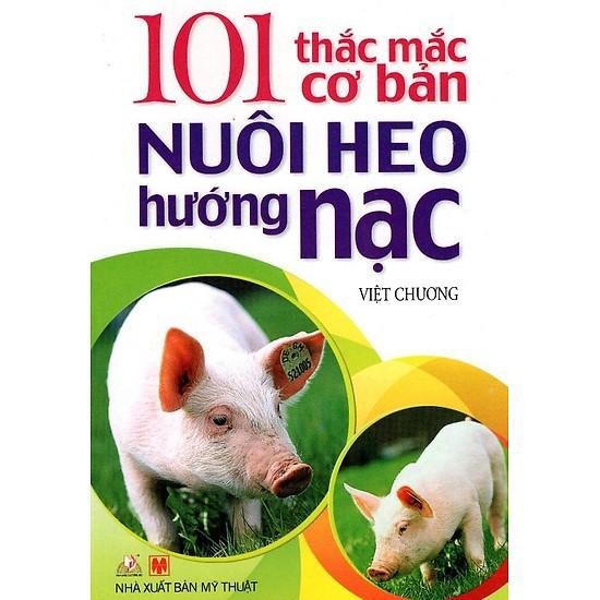 Sách - 101 Thắc Mắc Cơ Bản Nuôi Heo Hướng Nạc - 21717807 , 2288166454 , 322_2288166454 , 20000 , Sach-101-Thac-Mac-Co-Ban-Nuoi-Heo-Huong-Nac-322_2288166454 , shopee.vn , Sách - 101 Thắc Mắc Cơ Bản Nuôi Heo Hướng Nạc