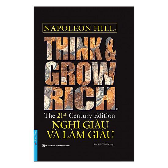 [ Sách ] Think & Grow Rich - Nghĩ Giàu Và Làm Giàu