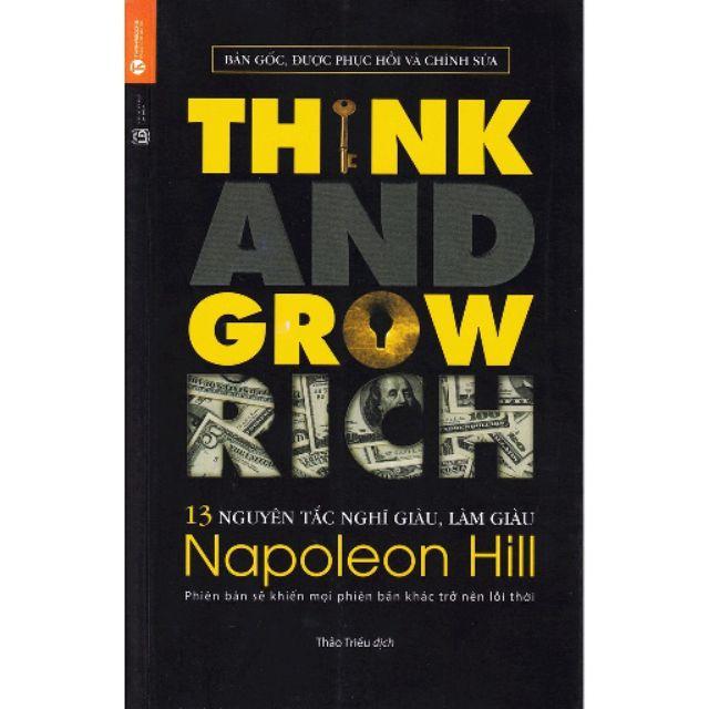 sách- 13 Nguyên Tắc Nghĩ Giàu Làm Giàu - Think And Grow Rich (Tái Bản)