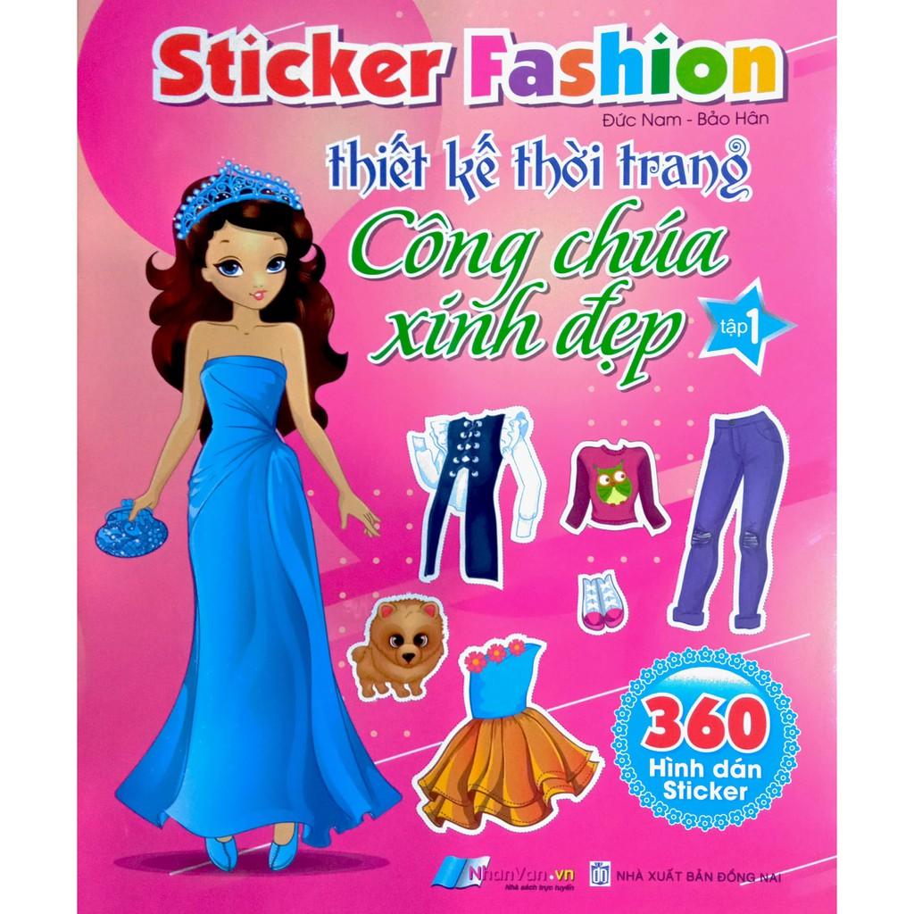 Sách - 360 Hình dán Sticker - Thiết kế thời trang Công Chúa Xinh Đẹp